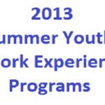 2013 Summer Youth Work Experience Programs